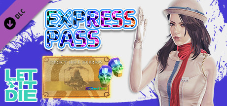 LET IT DIE -(Special)Express Pass- 001