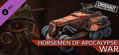 Crossout - Horsemen of Apocalypse: War