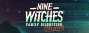 Nine Witches: Family Disruption - Prologue