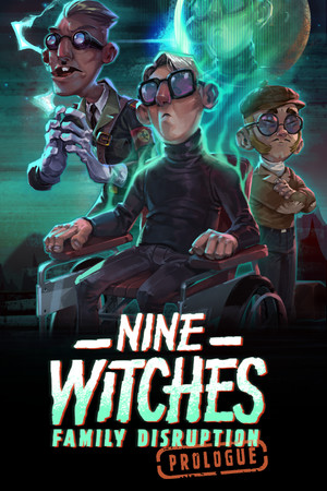 Nine Witches: Family Disruption - Prologue poster image on Steam Backlog
