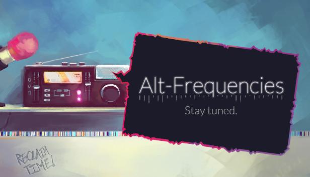 Alt-Frequencies on Steam