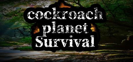 cockroach Planet Survival