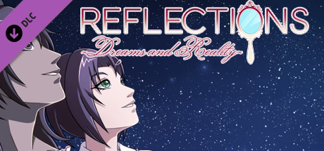 Reflections ~Dreams and Reality~ - Deluxe Goodies