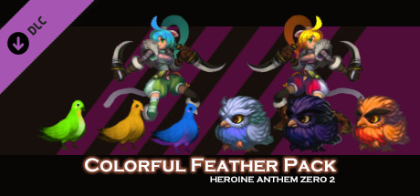 Heroine Anthem Zero 2 - Colorful Feather Pack -
