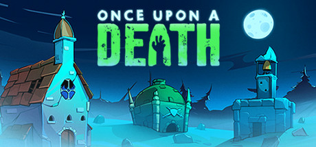 Once Upon A Death