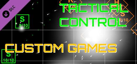 Tactical Control - Custom Games