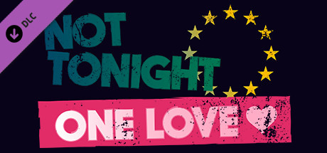Not Tonight One Love