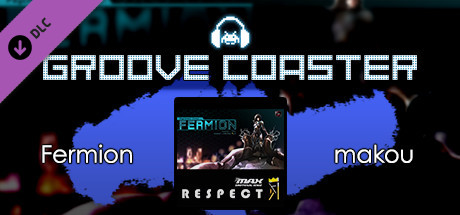 Groove Coaster - Fermion