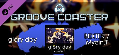 Groove Coaster - glory day