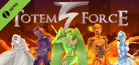 Totem Force Demo