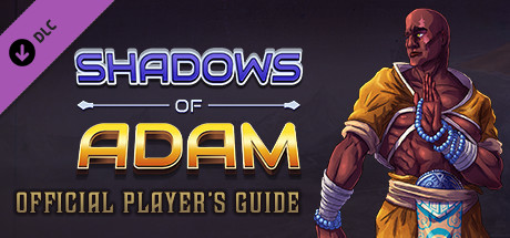 Shadows of Adam - The Official Player's Guide