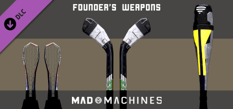 Mad Machines: Founder's Weapons pack