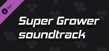 Super Grower - Soundtrack