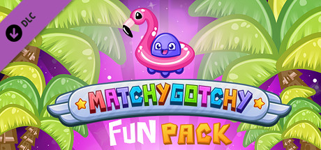 MatchyGotchy - Fun Pack