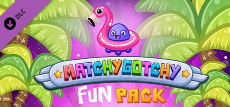 MatchyGotchy - Fun Pack