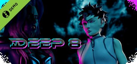 DEEP 8 Demo