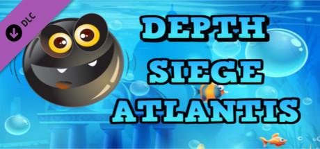 Depth Siege Atlantis Sound Track