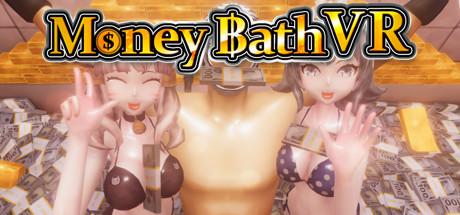 Money Bath VR / 札束風呂VR