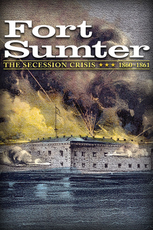 Fort Sumter: The Secession Crisis poster image on Steam Backlog