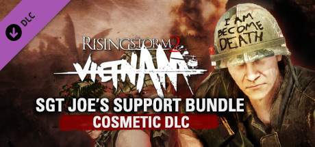 Rising Storm 2: Vietnam - Sgt Joe's Support Bundle Cosmetic DLC