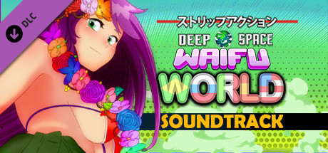 Deep Space Waifu: World - Soundtrack