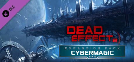 Купить Dead Effect 2 - Cybermagic (DLC)