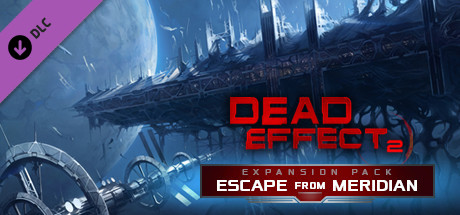 Dead Effect 2 Escape from Meridian PC-SKIDROW