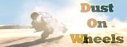 Dust On Wheels