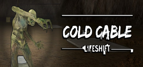 Cold Cable: Lifeshift