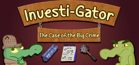 Investi-Gator: The Case of the Big Crime