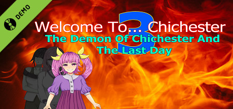 Welcome To... Chichester 3 : The Demon Of Chichester And The Last Day Demo