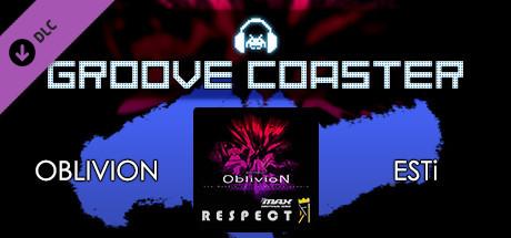 Groove Coaster - OBLIVION