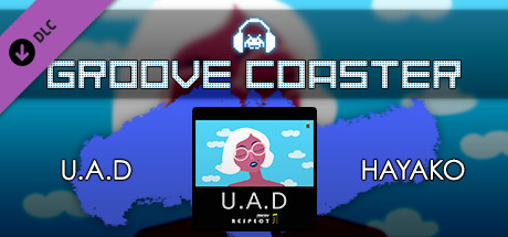 Groove Coaster - U.A.D