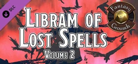 Fantasy Grounds - Libram of Lost Spells, Volume 2 (5E)