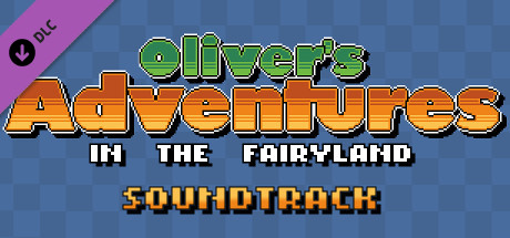 Oliver's Adventures in the Fairyland - SOUNDTRACK!