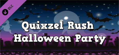Quixzel Rush: Halloween Party Sound Track