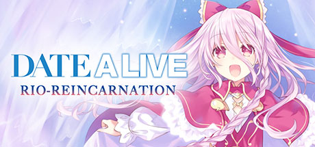 DATE A LIVE: Rio Reincarnation on Steam