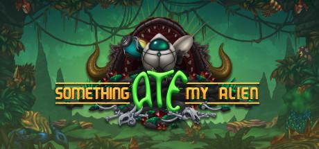 Купить Something Ate My Alien