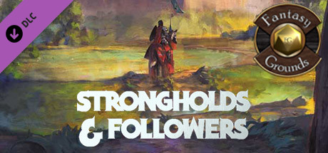 Fantasy Grounds - Strongholds & Followers (5E)