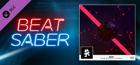 "Beat Saber - Feint - ""We Won't Be Alone (feat. Laura Brehm)"""