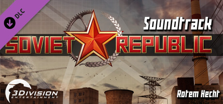 Workers & Resources: Soviet Republic - Soundtrack