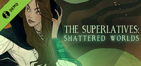 The Superlatives: Shattered Worlds Demo