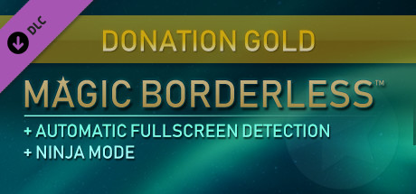 Magic Borderless - Donation Gold