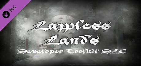 Lawless Lands Developer Toolkit DLC