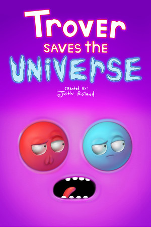 Trover Saves the Universe poster image on Steam Backlog