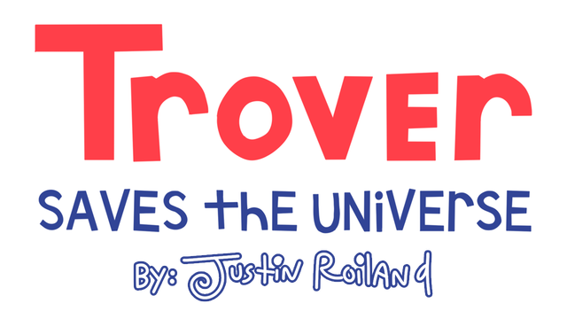 Trover Saves the Universe - Steam Backlog