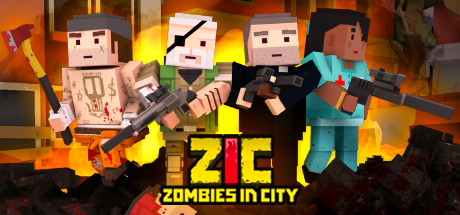 ZIC – Zombies in City on Steam