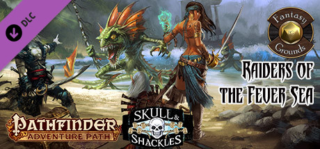 Fantasy Grounds - Pathfinder RPG - Skull & Shackles AP 2: Raiders of the Fever Sea (PFRPG)