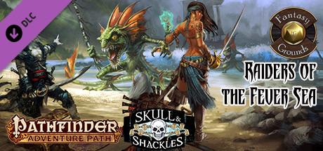 Fantasy Grounds - Pathfinder RPG - Skull & Shackles AP 2: Raiders of the  Fever Sea (PFRPG) on Steam