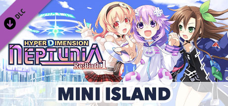 Hyperdimension Neptunia Re;Birth1 Mini Island / ミニミニアイランド / 迷你島
